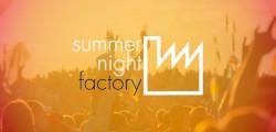 Summer Night Factory